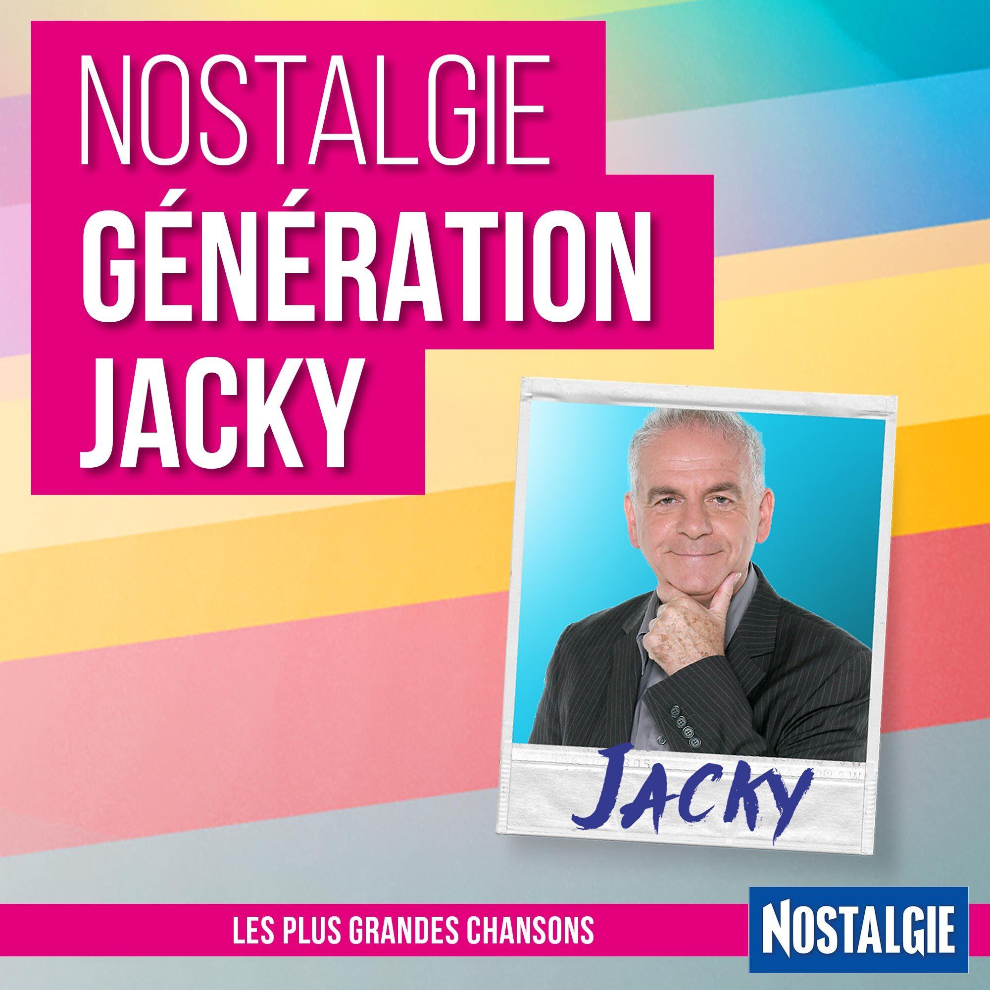 Nostalgie Génération Jacky